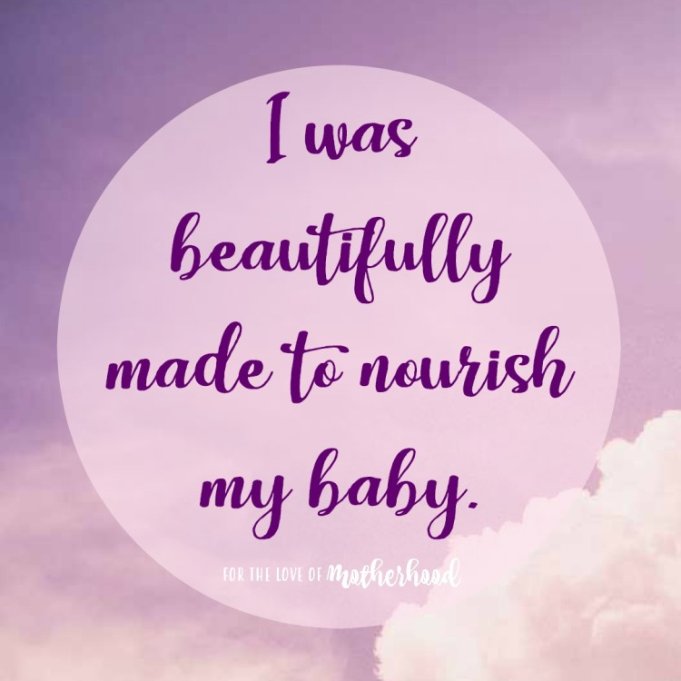 fortheloveofmotherhood_breastfeeding_affirmation_one